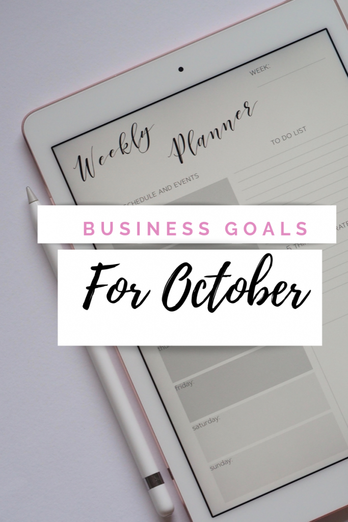 October Goals For My Business
