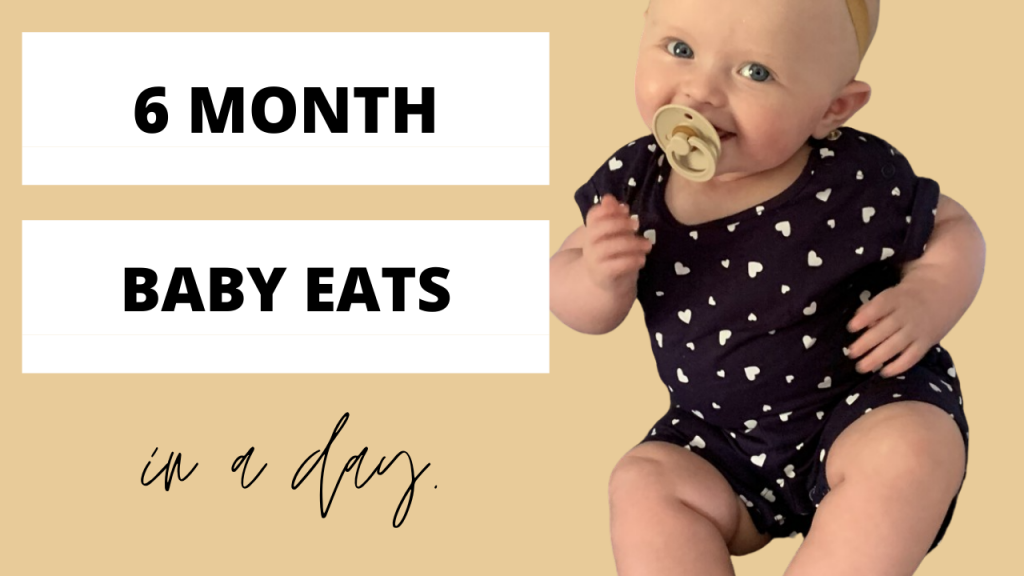 What My 6 Month Old Eats In A Day