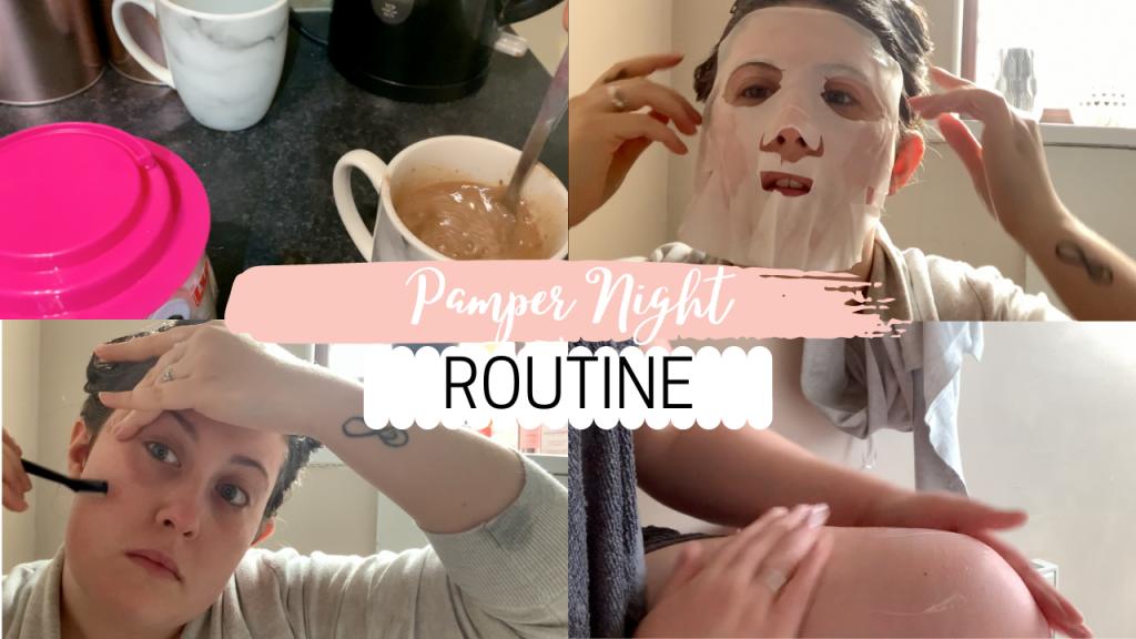 Pamper Night Routine 2020