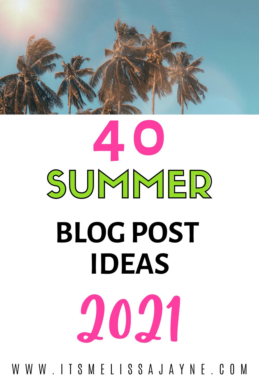Summer blog post ideas 2021